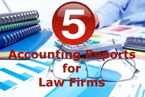 5 accounting reports for law firms