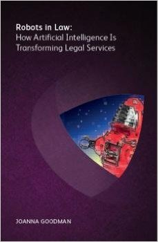 Robots in Law by Joanna Goodman
