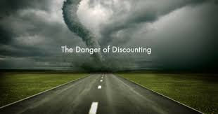 The danger of discounting