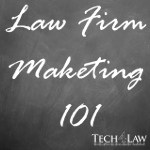 law firm marketing 101 by Tech4Law