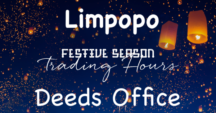 Limpopo Deeds Office Festive times